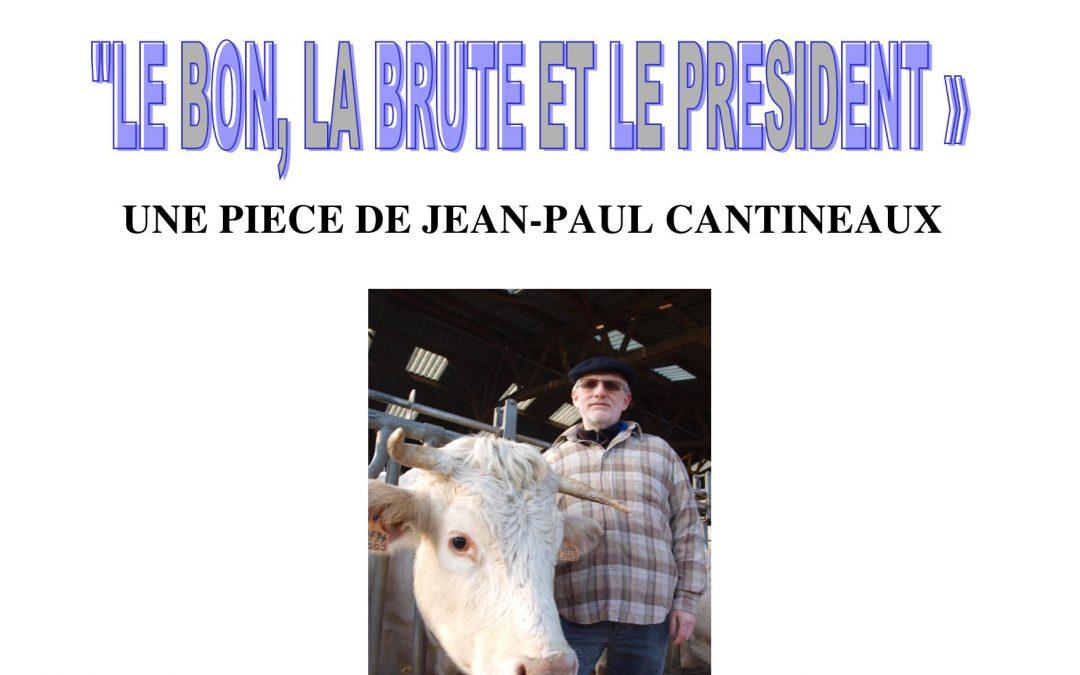 Théâtre le 17 Février : Le Bon, La Brute et le Président